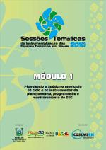 Planejando a Saúde no município (O ciclo e os instrumentos de planejamento, programação e monitoramento do SUS)
