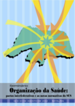 Organização da Saúde: pactos interfederativos e as novas normativas do SUS