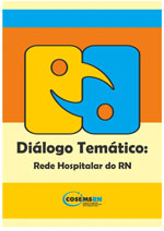 Diálogo Temático: Rede Hospitalar do RN