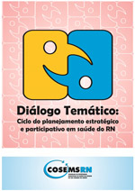 Ciclo do planejamento estratégico e participativo em saúde do RN
