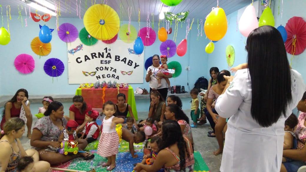Unidade de Saúde de Ponta Negra realiza o 1º CarnaBaby