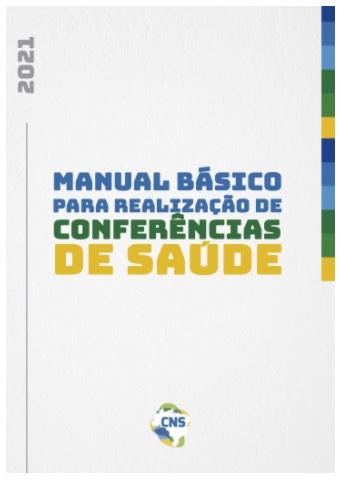 CNS lança cartilha para orientar realização de conferências de Saúde nos municípios diante da pandemia