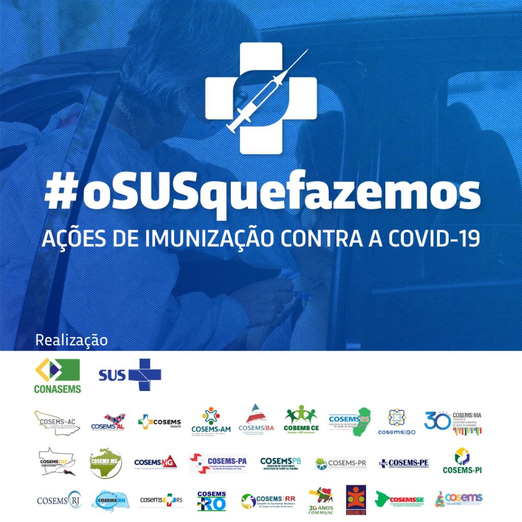 #oSUSquefazemos: Campanha de valorização do SUS divulga ações de imunização contra a Covid-19