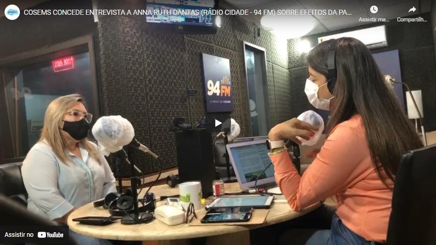 COSEMS CONCEDE ENTREVISTA A ANNA RUTH DANTAS NA RÁDIO CIDADE (94 FM) SOBRE A PANDEMIA NO RN