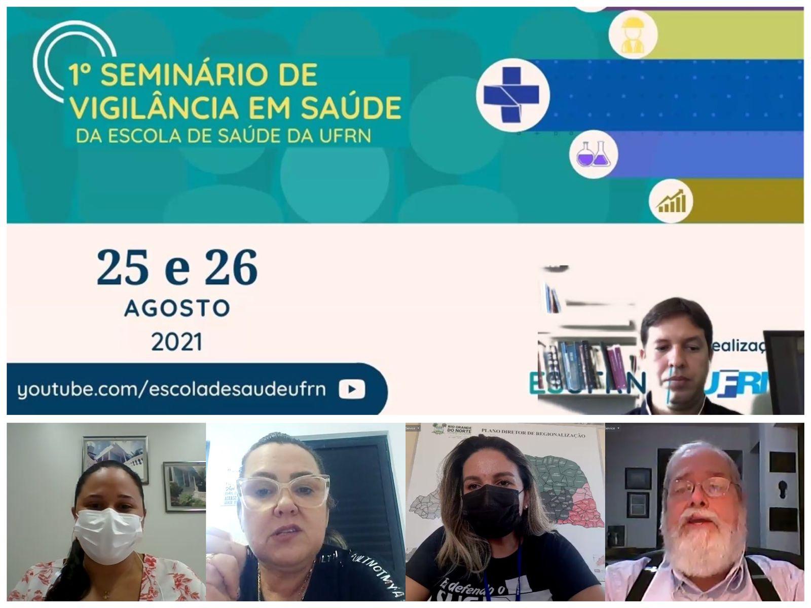PRESIDENTE ELIZA GARCIA PARTICIPA DE MESA DE ABERTURA DO 1º SEMINÁRIO DE VIGILÂNCIA EM SAÚDE DA UFRN