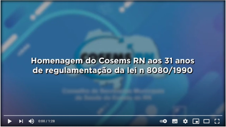 Cosems-RN celebra os 31 a nos de regulamentação do SUS